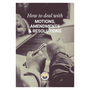 How to deal with Motions Amendments & Resolutions