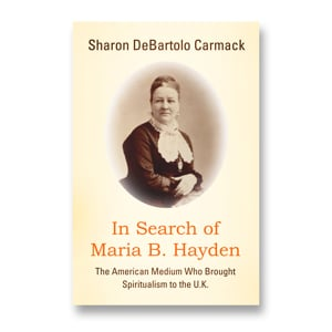 In Search of Maria B. Hayden - Sharon DeBartolo Carmack