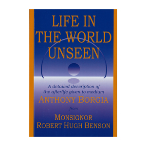 Life In the World Unseen - Anthony Borgia