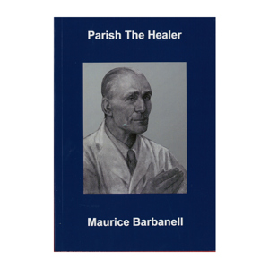 Parish the Healer - Maurice Barbanell