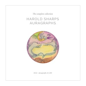 Harold Sharp Auragraphs - The Complete Collection: Vol 2