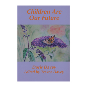Children are our Future - Doris Davey