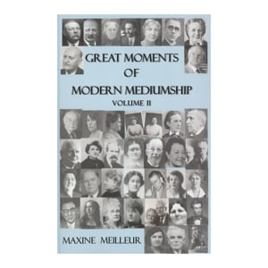 Great Moments of Modern Mediumship Vol II