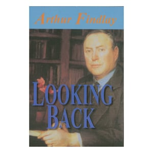 Arthur Findlay - Looking Back