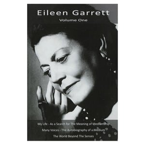Eileen Garrett Volume One