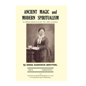 Ancient Magic and Modern Spiritualism